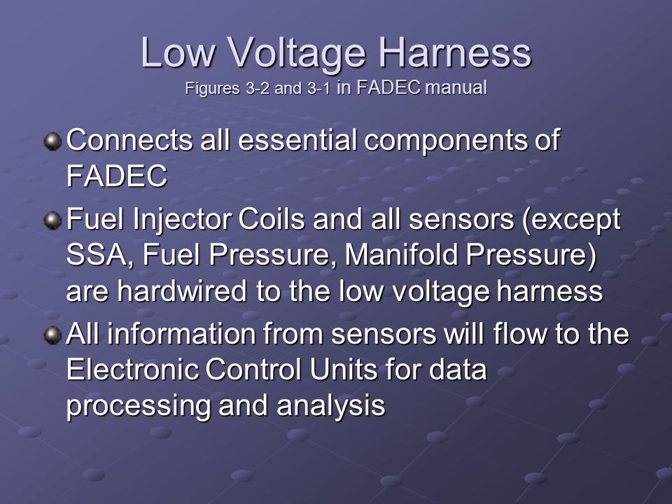 Low Voltage Harness Figures 3-2 and 3-1 in FADEC manual