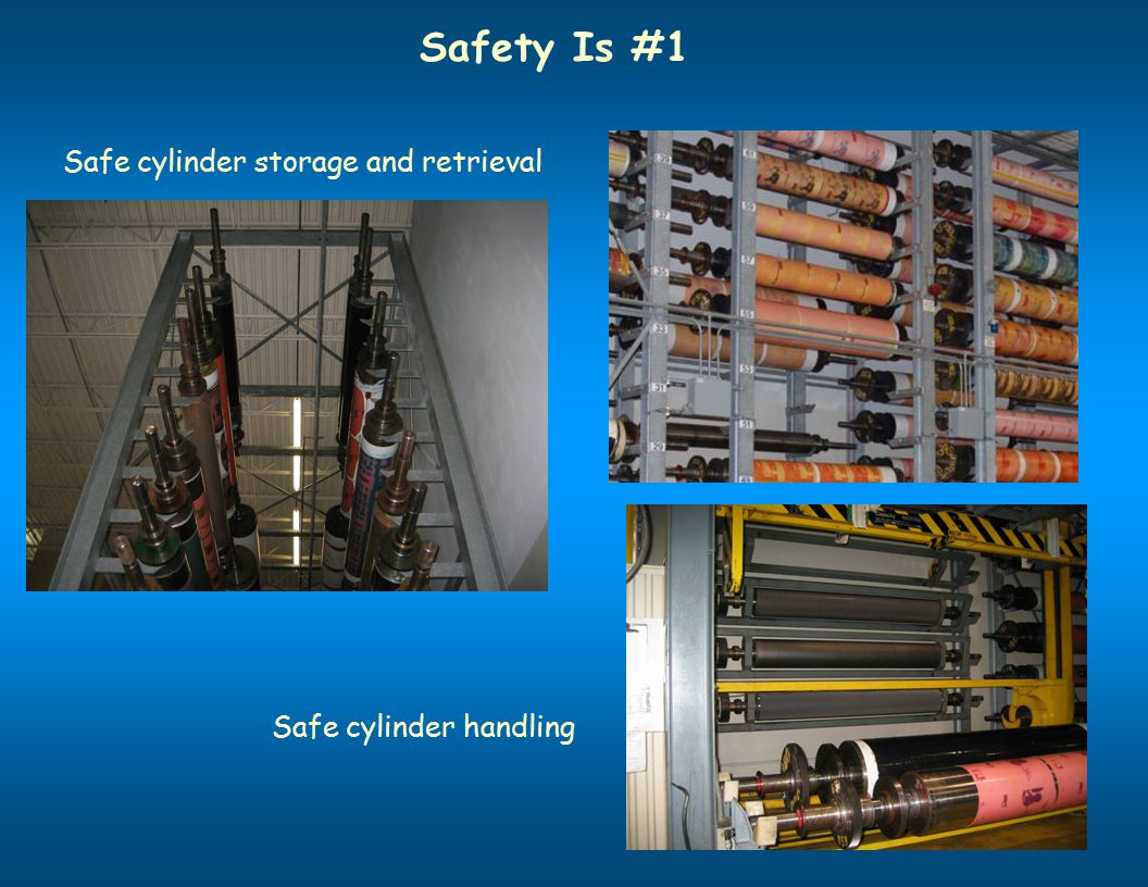 Safety Is #1 Safe cylinder storage and retrieval