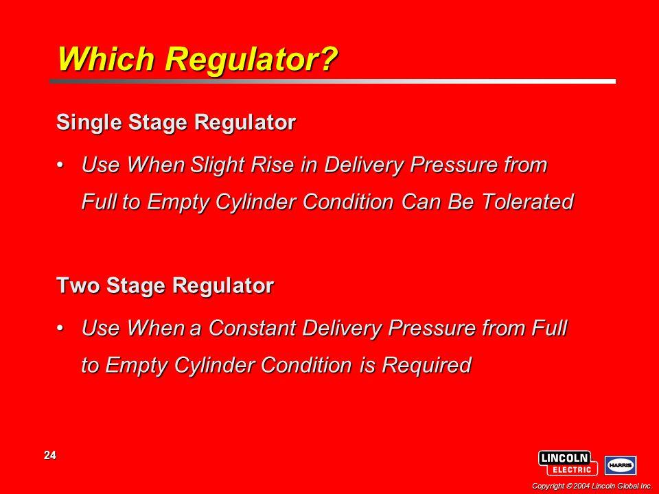 Which Regulator Single Stage Regulator