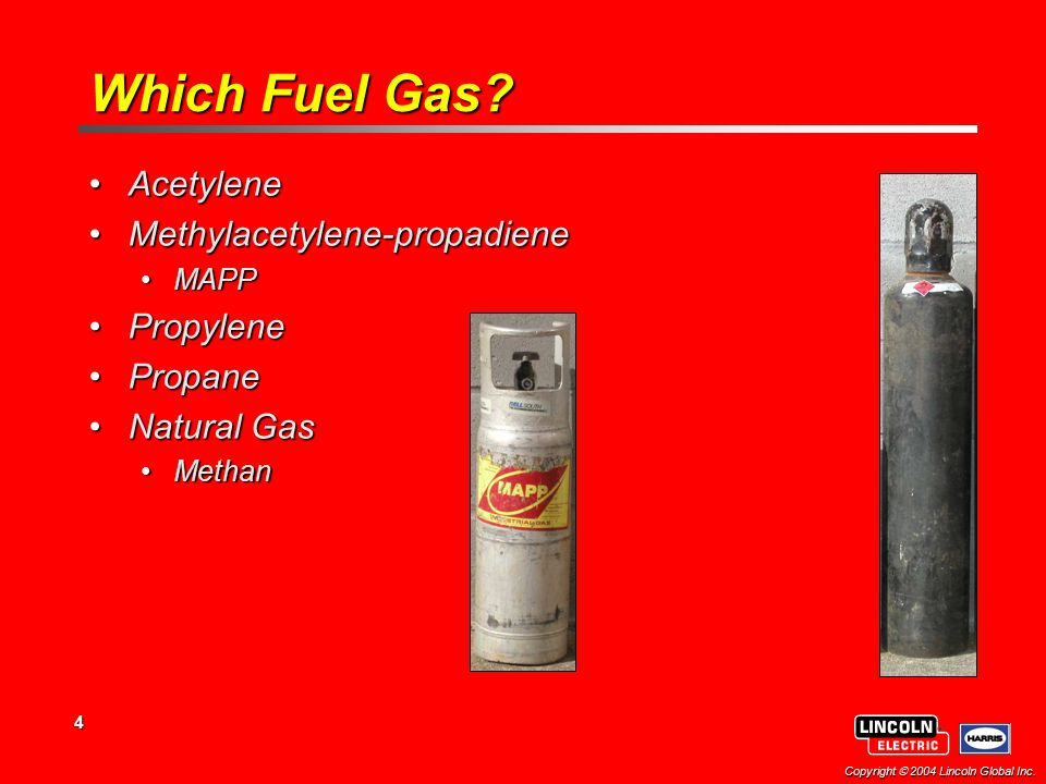 Which Fuel Gas Acetylene Methylacetylene-propadiene Propylene Propane