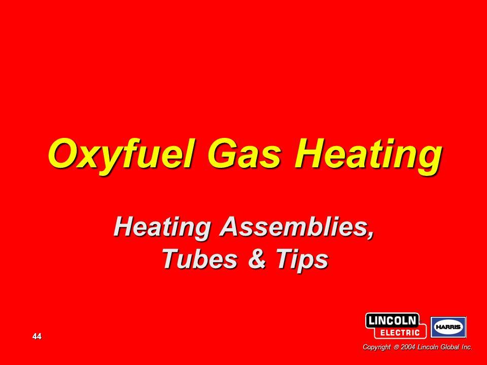Heating Assemblies, Tubes & Tips