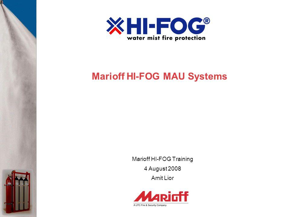 Marioff HI-FOG MAU Systems