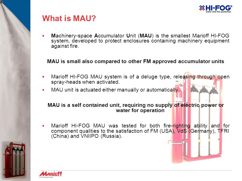 MAU is small also compared to other FM approved accumulator units