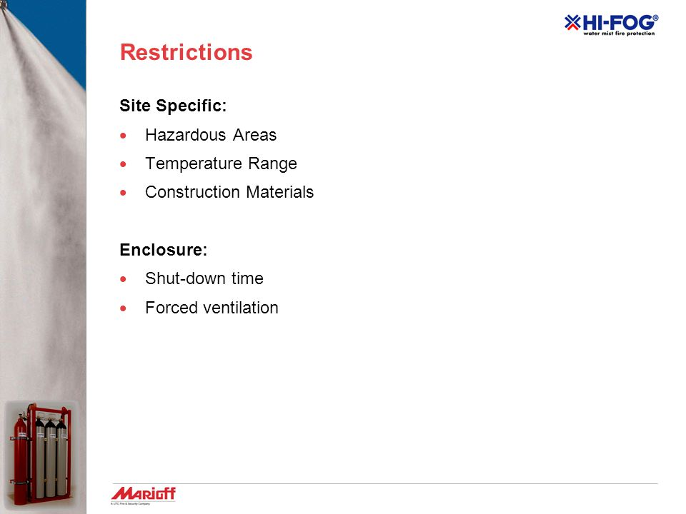 Restrictions Site Specific: Hazardous Areas Temperature Range