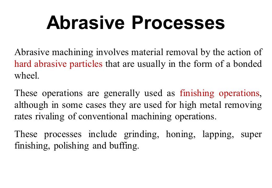 Abrasive Processes