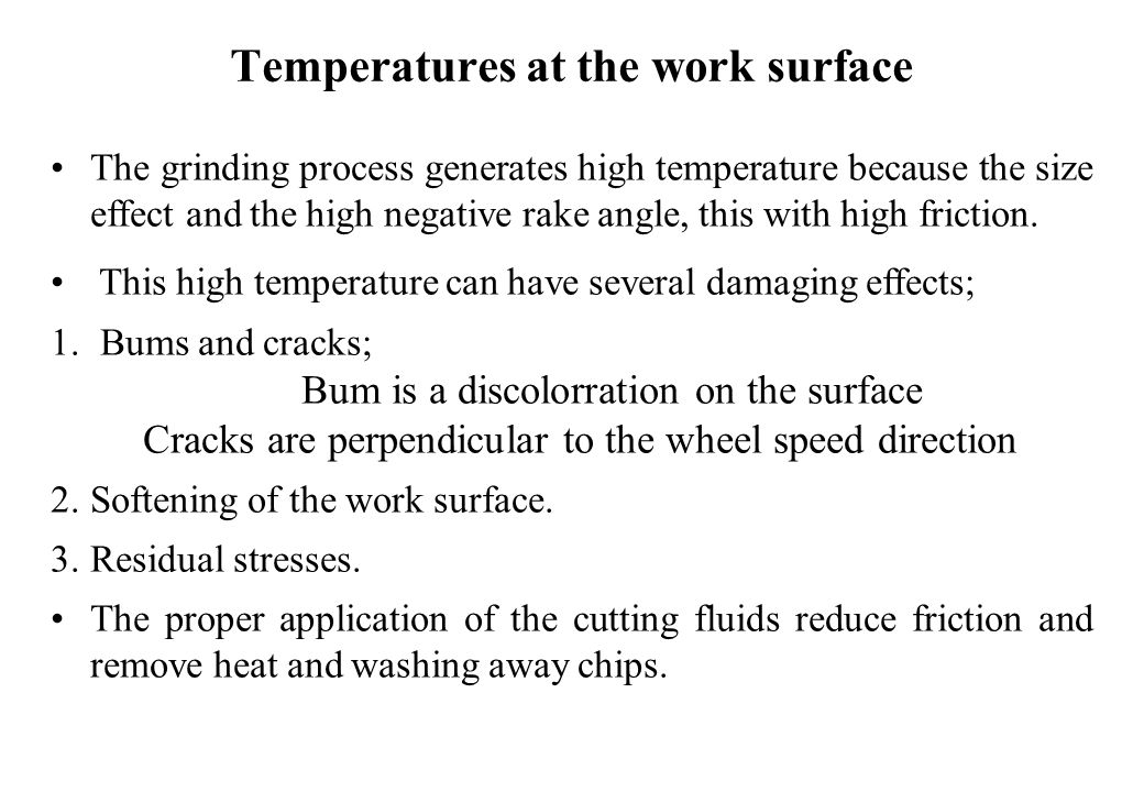 Temperatures at the work surface