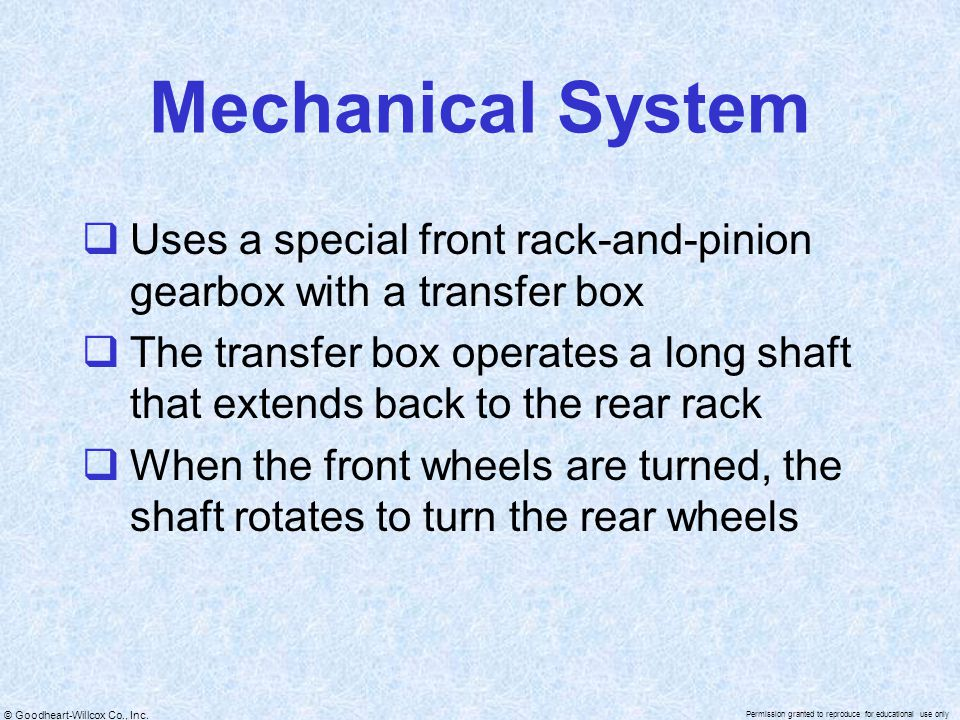 Mechanical System Uses a special front rack-and-pinion gearbox with a transfer box.