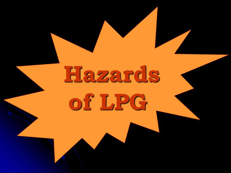 Hazards of LPG