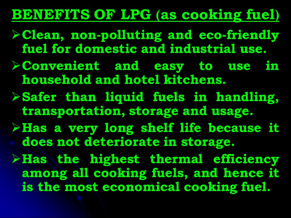 BENEFITS OF LPG (as cooking fuel)