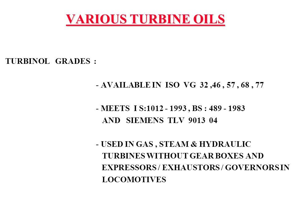 VARIOUS TURBINE OILS TURBINOL GRADES :