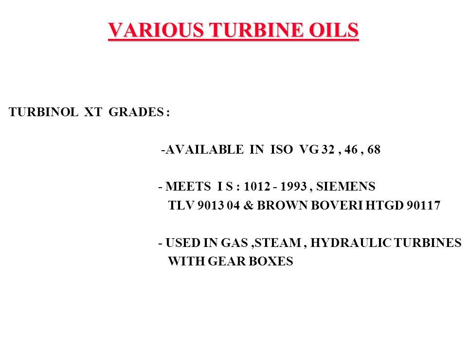 VARIOUS TURBINE OILS TURBINOL XT GRADES :