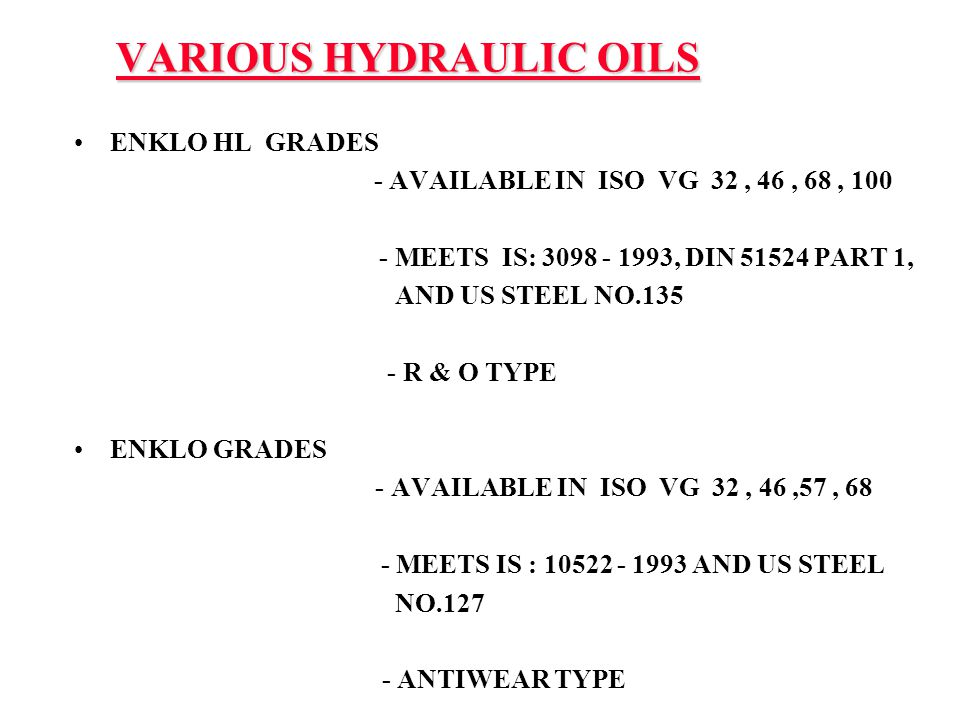 VARIOUS HYDRAULIC OILS