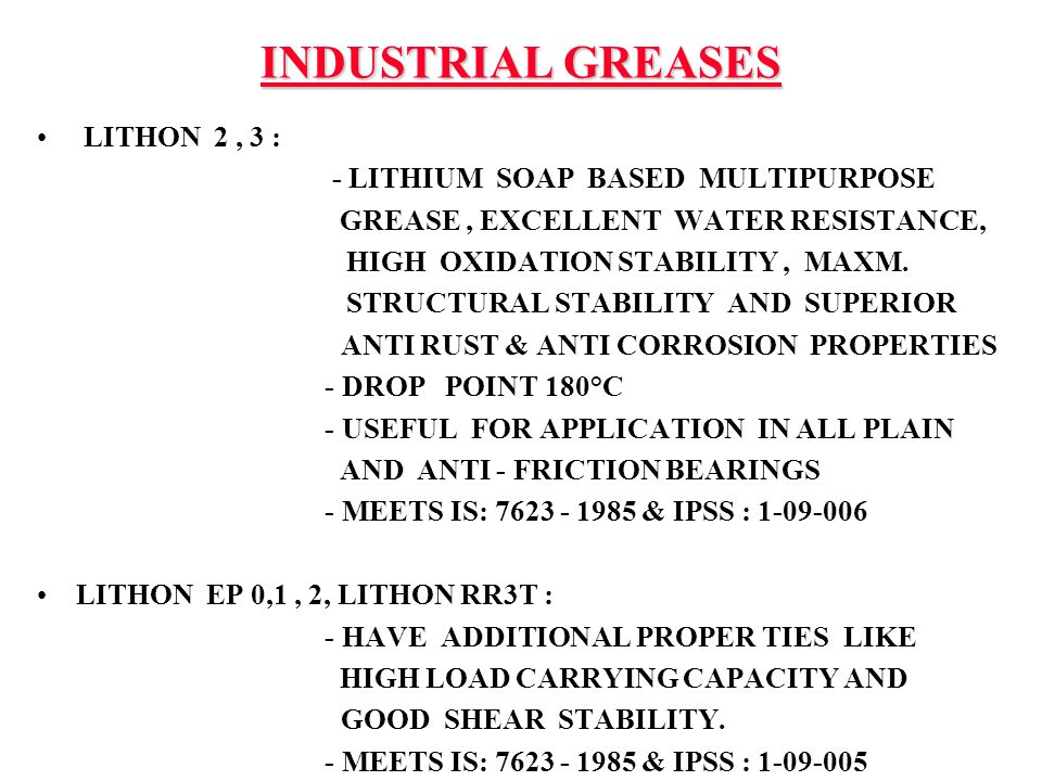 INDUSTRIAL GREASES LITHON 2 , 3 : - LITHIUM SOAP BASED MULTIPURPOSE