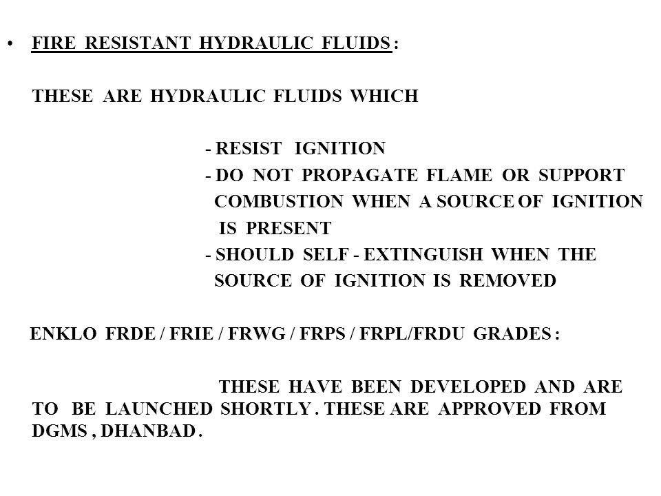 FIRE RESISTANT HYDRAULIC FLUIDS :