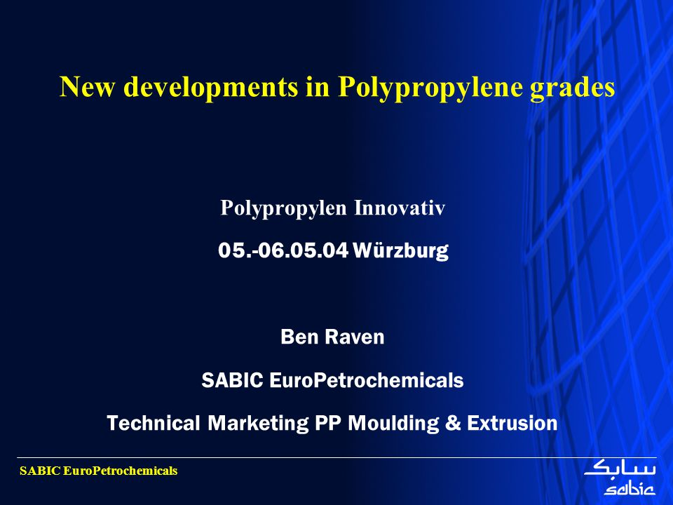 New developments in Polypropylene grades