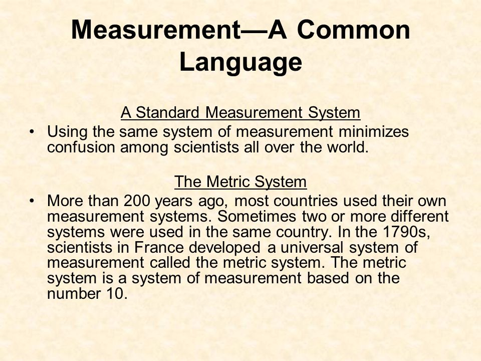 Measurement—A Common Language