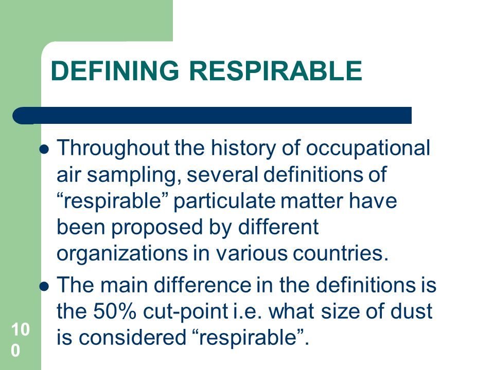 DEFINING RESPIRABLE