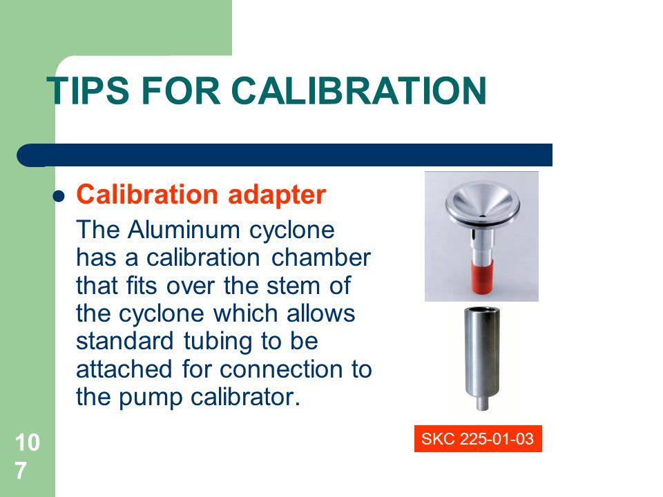TIPS FOR CALIBRATION Calibration adapter