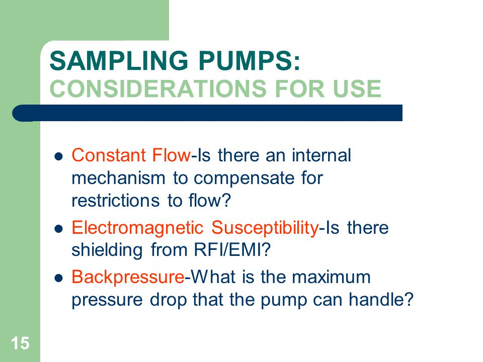 SAMPLING PUMPS: CONSIDERATIONS FOR USE