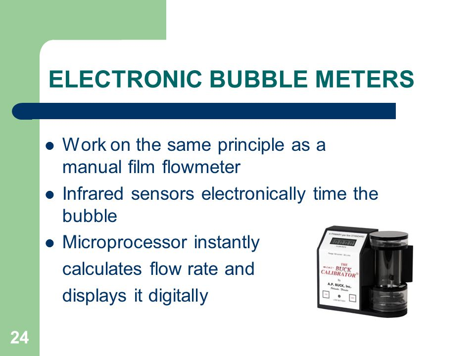 ELECTRONIC BUBBLE METERS