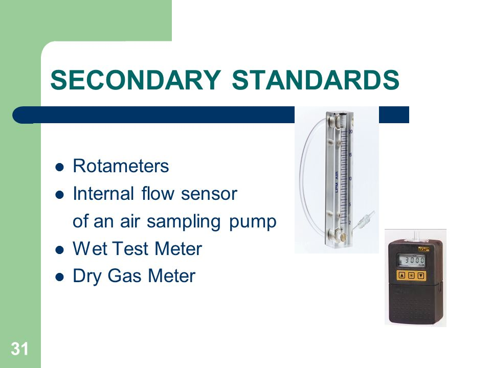 SECONDARY STANDARDS Rotameters Internal flow sensor