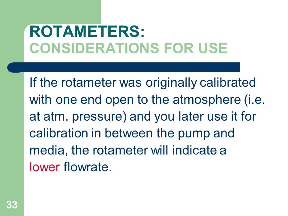 ROTAMETERS: CONSIDERATIONS FOR USE