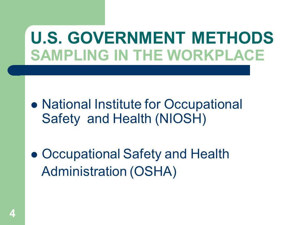 U.S. GOVERNMENT METHODS SAMPLING IN THE WORKPLACE