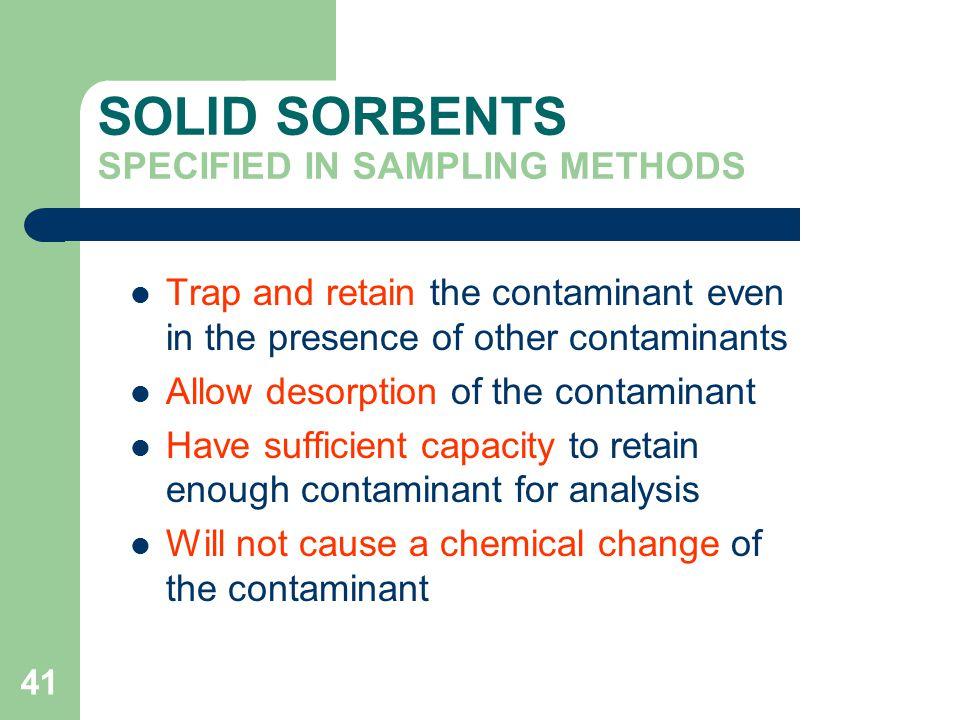 SOLID SORBENTS SPECIFIED IN SAMPLING METHODS