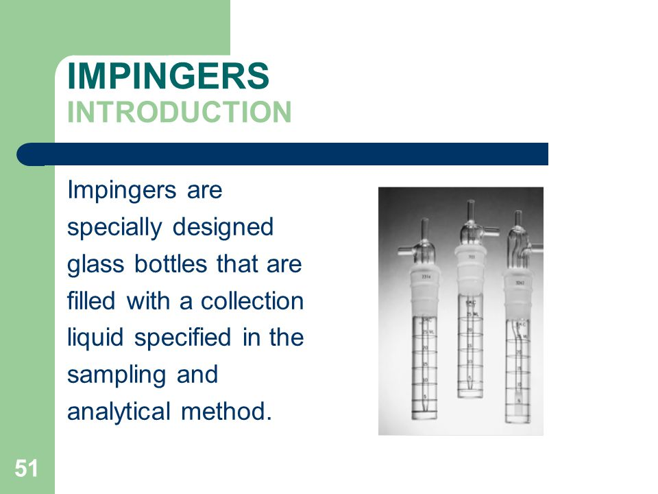 IMPINGERS INTRODUCTION