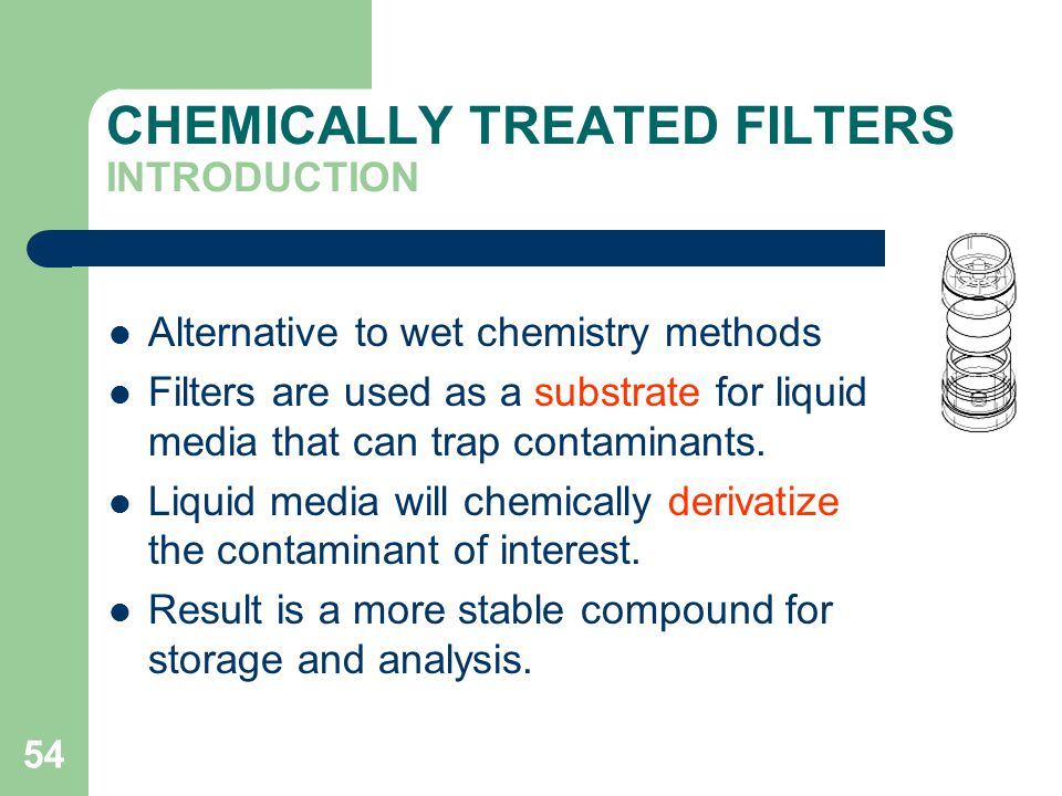 CHEMICALLY TREATED FILTERS INTRODUCTION