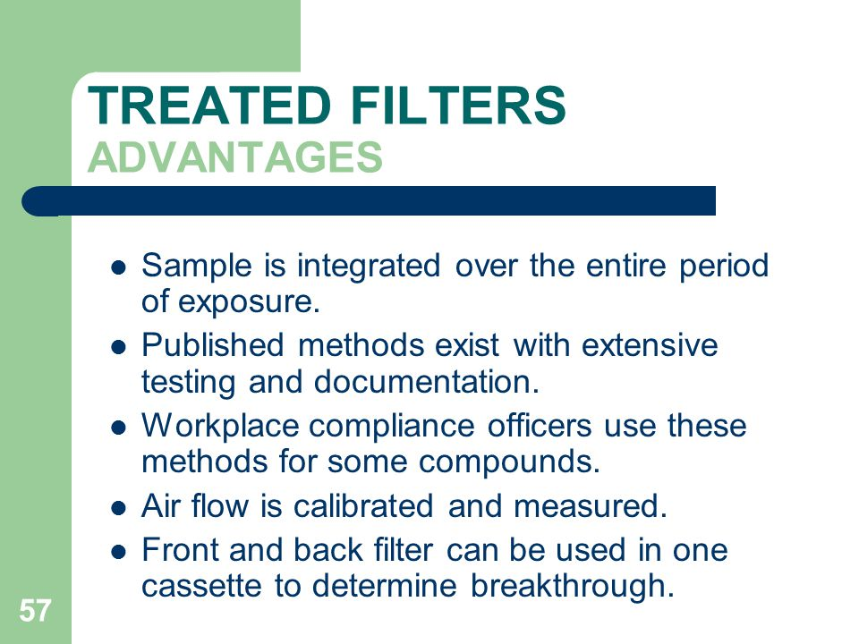 TREATED FILTERS ADVANTAGES