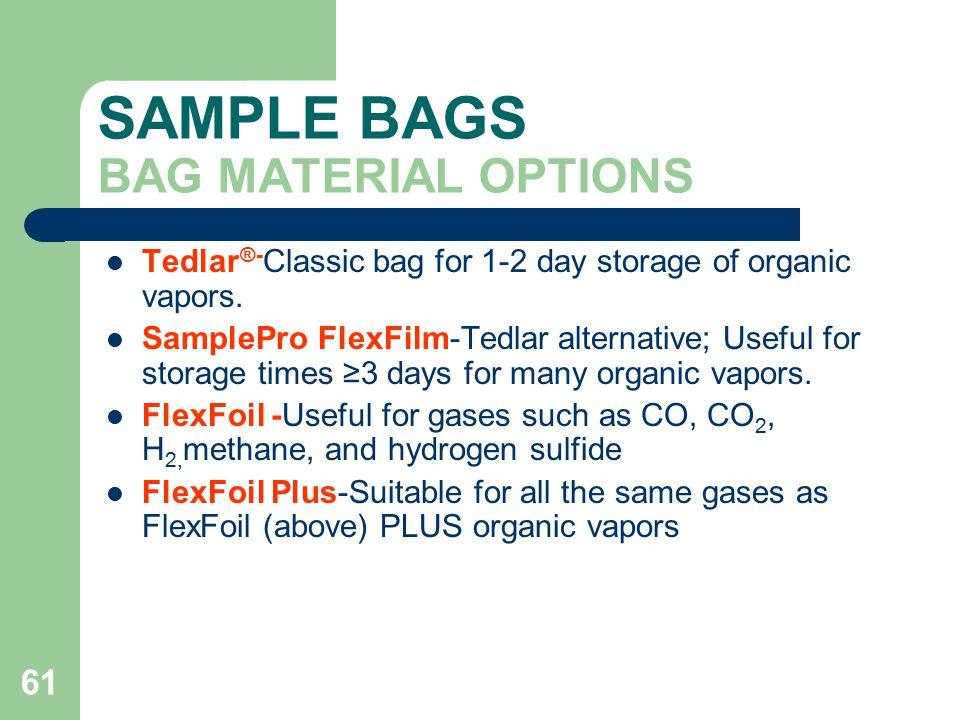 SAMPLE BAGS BAG MATERIAL OPTIONS