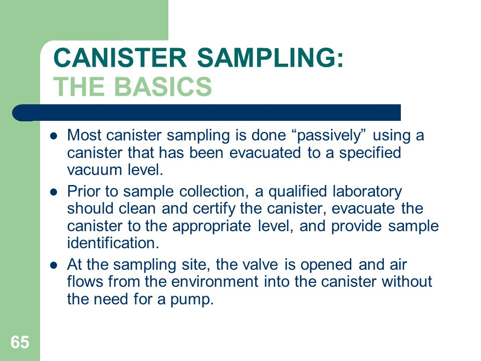 CANISTER SAMPLING: THE BASICS