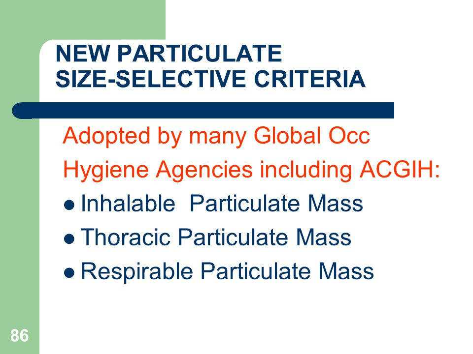 NEW PARTICULATE SIZE-SELECTIVE CRITERIA