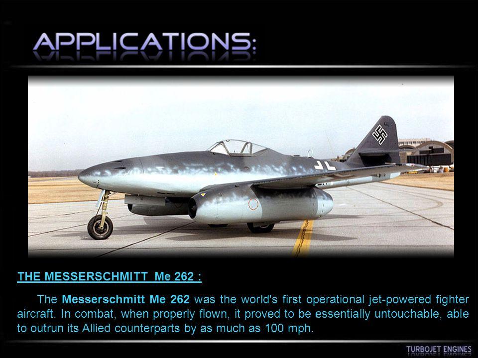 THE MESSERSCHMITT Me 262 :