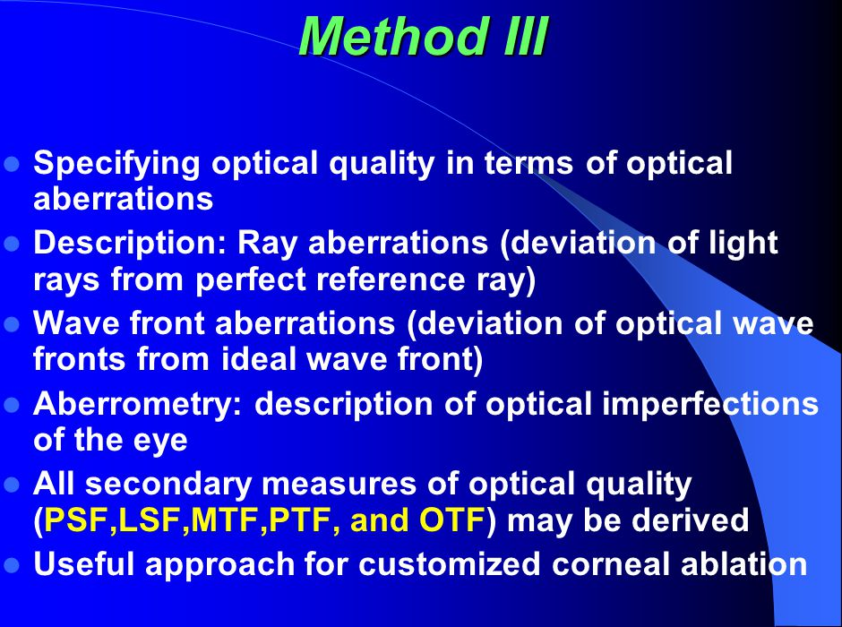 Method III Specifying optical quality in terms of optical aberrations
