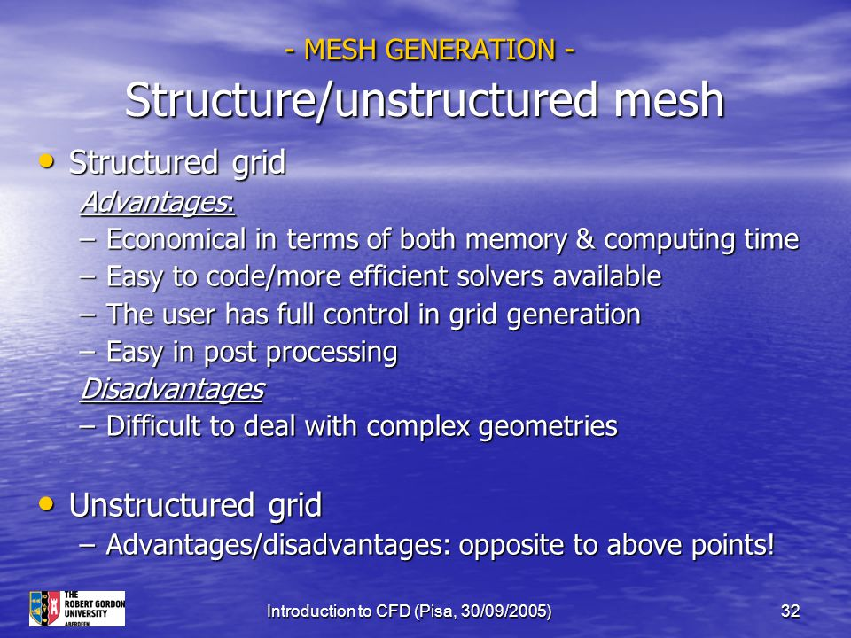 - MESH GENERATION - Structure/unstructured mesh
