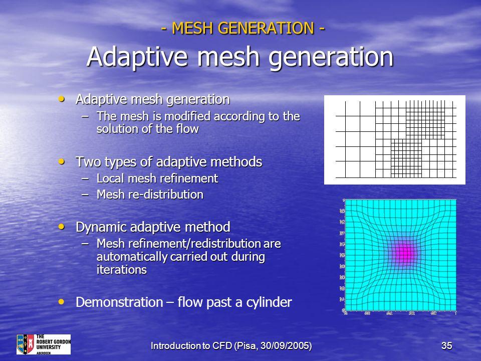 - MESH GENERATION - Adaptive mesh generation