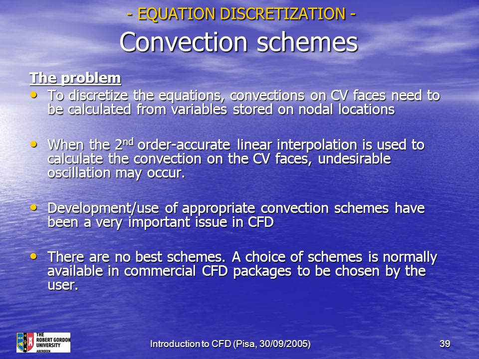 - EQUATION DISCRETIZATION - Convection schemes