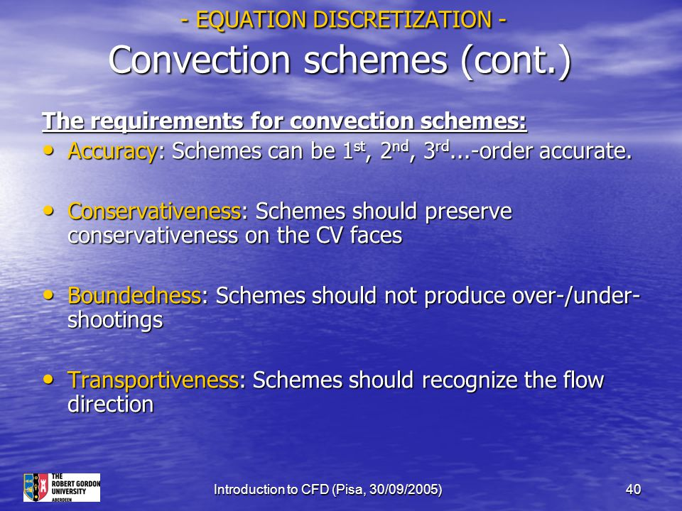- EQUATION DISCRETIZATION - Convection schemes (cont.)
