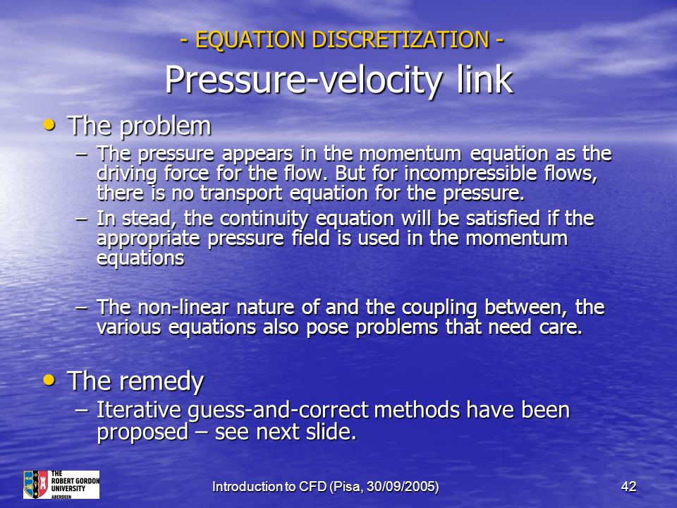 - EQUATION DISCRETIZATION - Pressure-velocity link