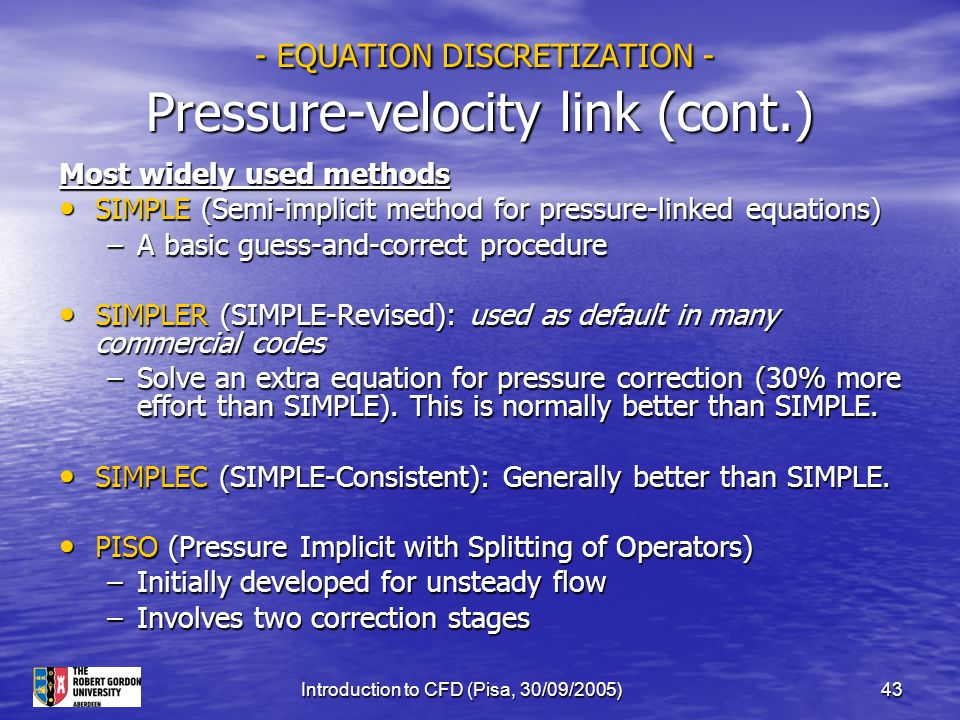 - EQUATION DISCRETIZATION - Pressure-velocity link (cont.)