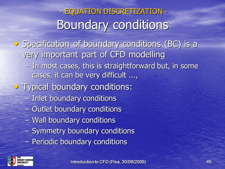 - EQUATION DISCRETIZATION - Boundary conditions