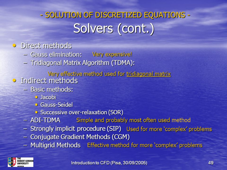 - SOLUTION OF DISCRETIZED EQUATIONS - Solvers (cont.)