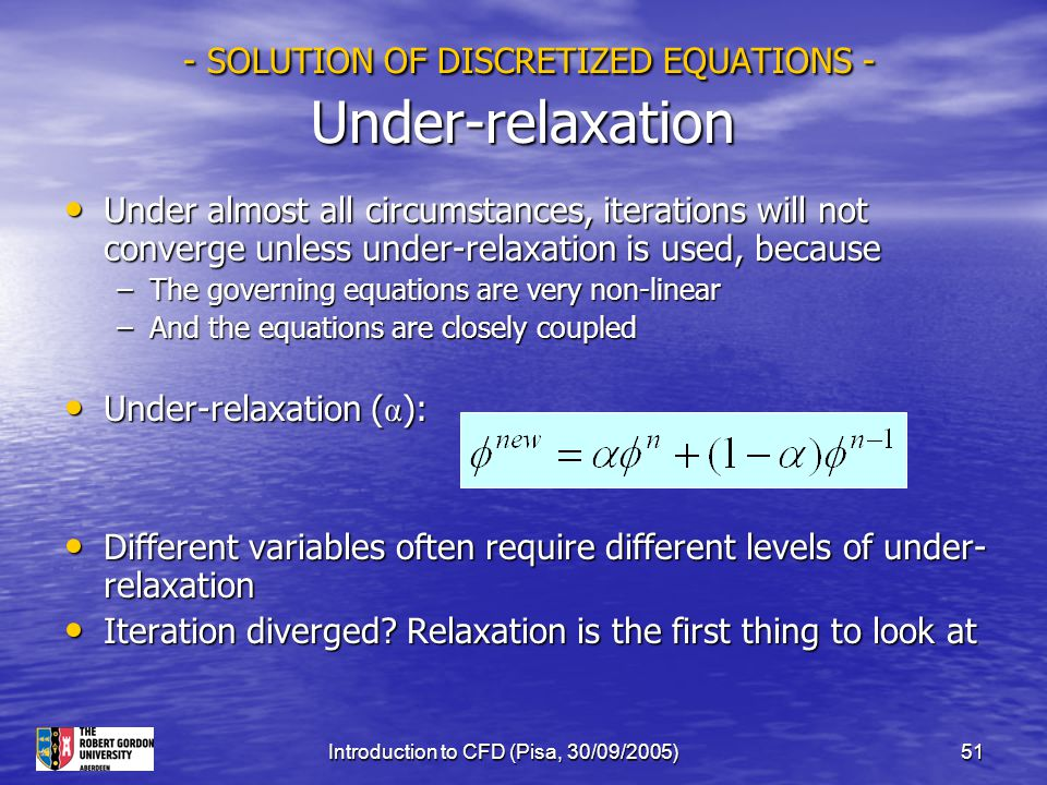 - SOLUTION OF DISCRETIZED EQUATIONS - Under-relaxation