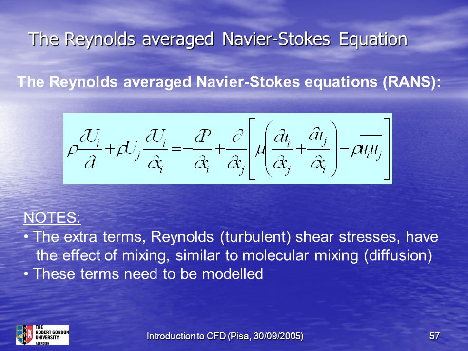 The Reynolds averaged Navier-Stokes Equation