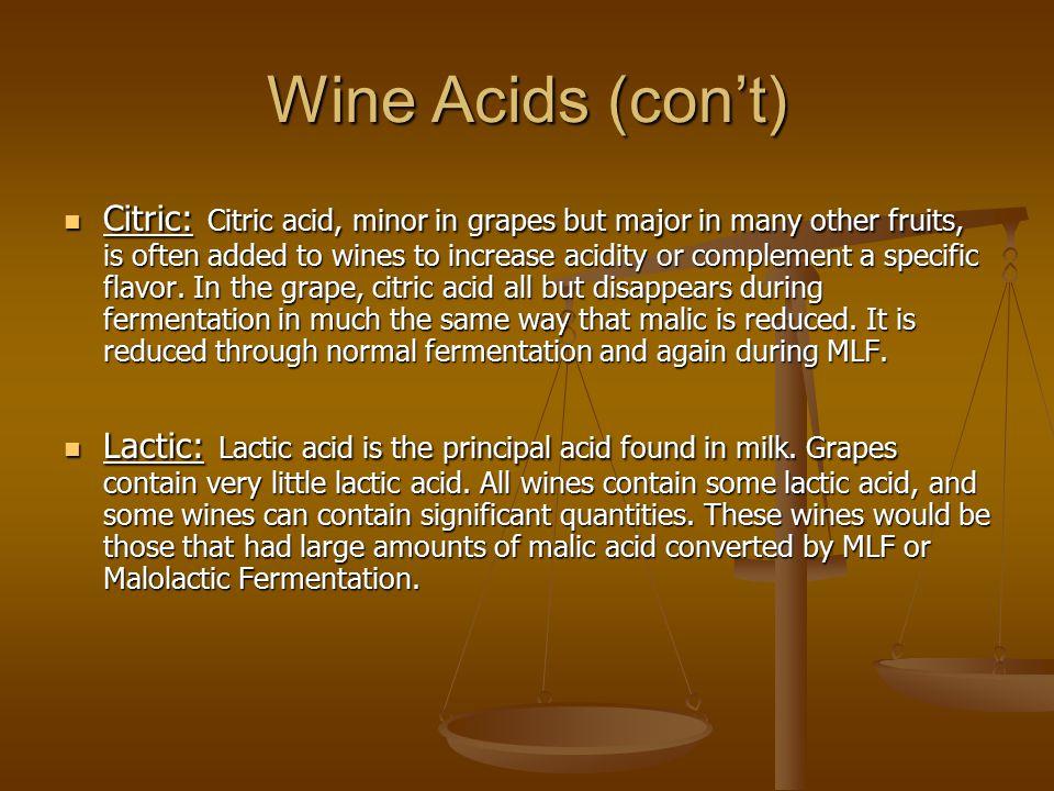Wine Acids (con't)