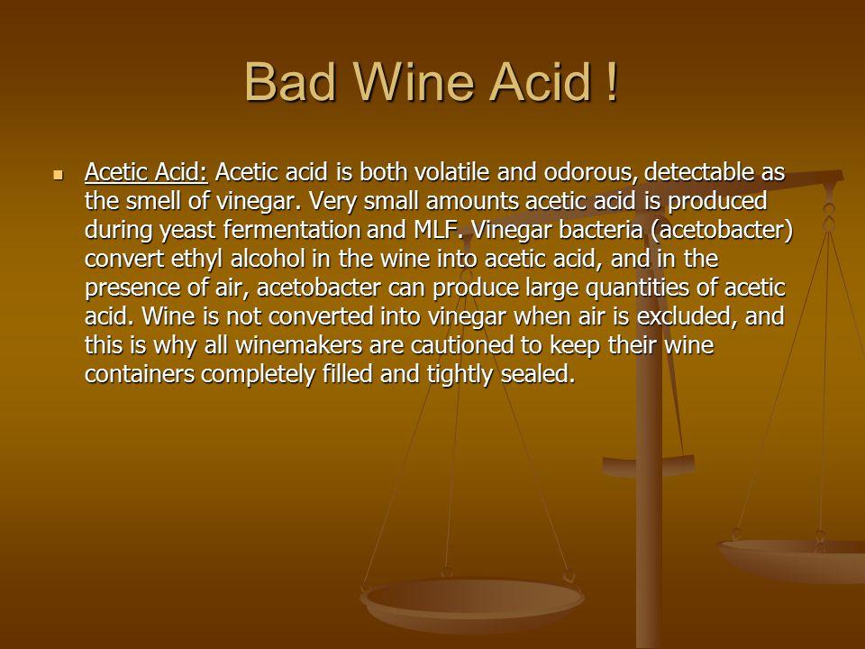 Bad Wine Acid !