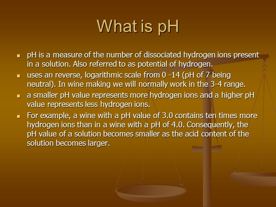 What is pH pH is a measure of the number of dissociated hydrogen ions present in a solution. Also referred to as potential of hydrogen.