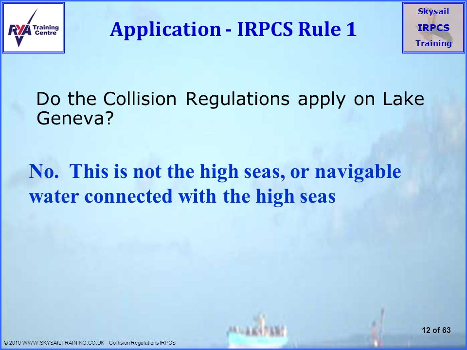 Application - IRPCS Rule 1
